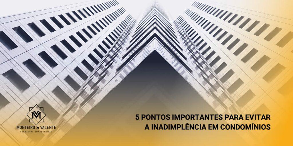 Monteiro & Valente Cobranças Empresariais - Inadimplência em Condomínios
